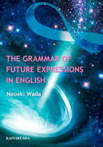 The Grammar of Future Expressions in English
